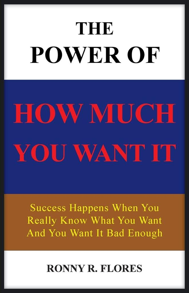 The Power of How Much You Want It.pdf