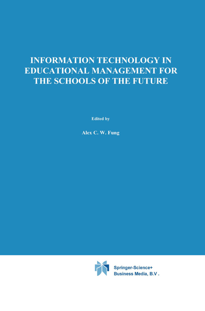 Information Technology in Educational Management for the Schools of the Future.pdf