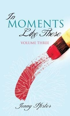 In Moments Like These Volume Three.pdf