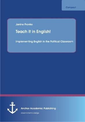 Teach it in English! Implementing English in the Political Classroom.pdf