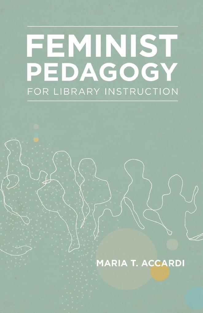 Feminist Pedagogy for Library Instruction.pdf