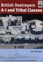 British Destroyers: A-1 and Tribal Classes: Shipcraft 11.pdf