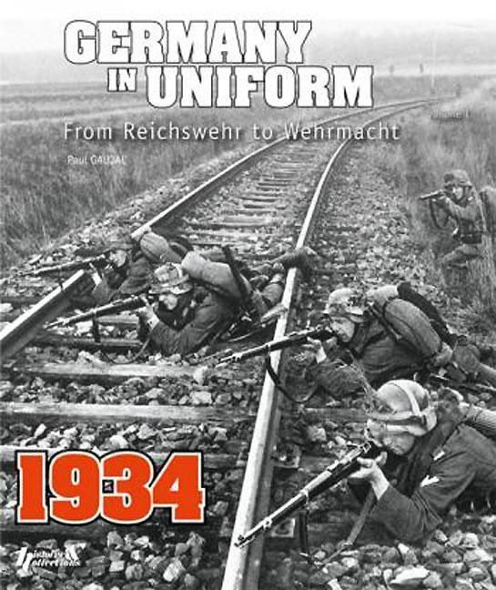 Germany in Uniform, Volume 1: From Reichswehr to Wehrmacht.pdf