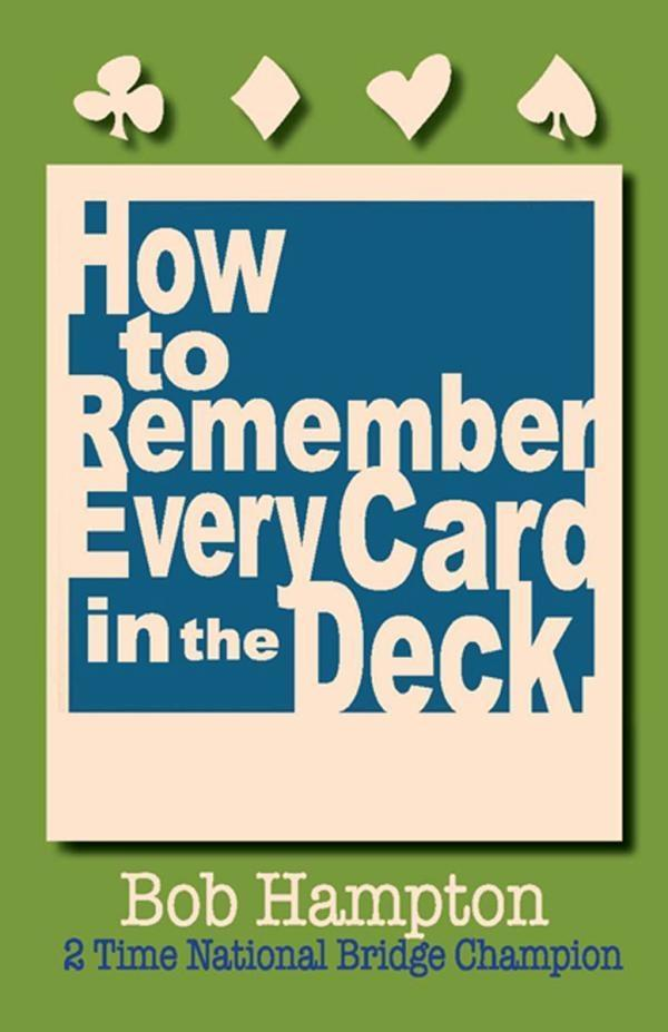 How to Remember Every Card in the Deck.pdf