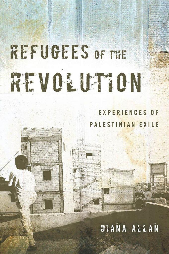 Refugees of the Revolution: Experiences of Palestinian Exile.pdf