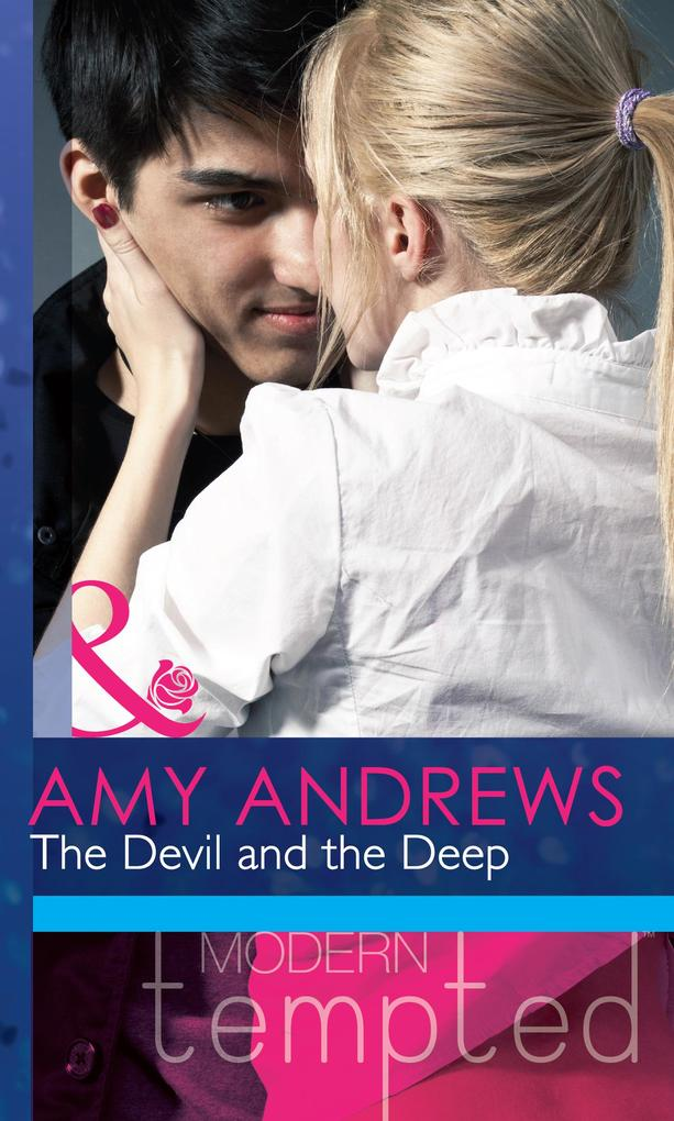 The Devil and the Deep (Mills & Boon Modern Tempted) (Temptation on her Doorstep, Book 2).pdf