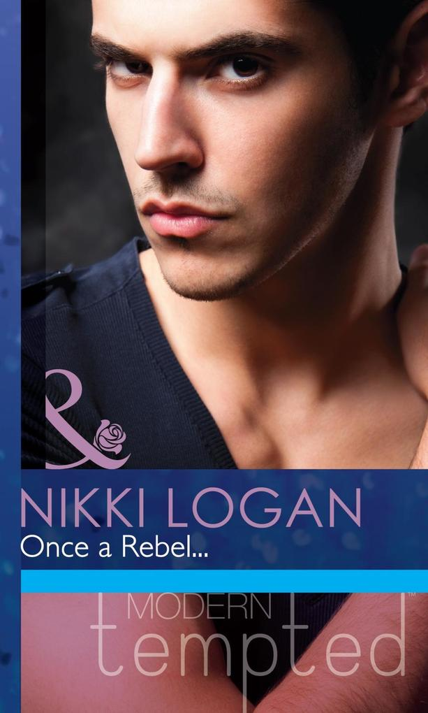 Once a Rebel... (Mills & Boon Modern Tempted).pdf