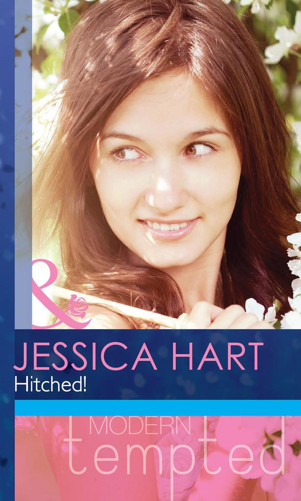 Hitched! (Mills & Boon Modern Tempted).pdf