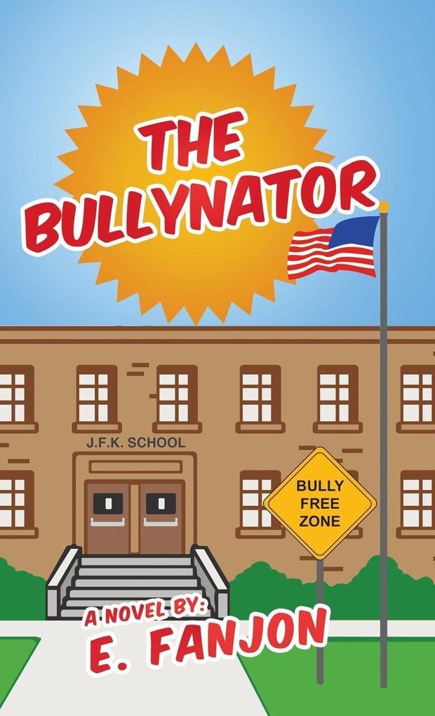 The Bullynator.pdf