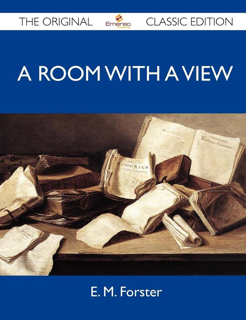 A Room with a View - The Original Classic Edition.pdf