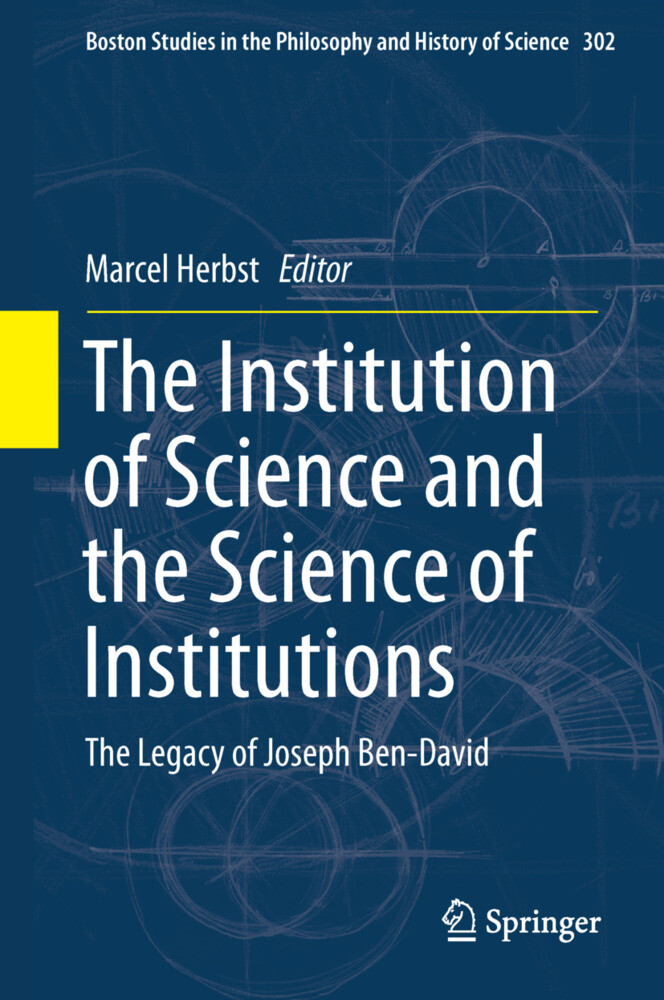 The Institution of Science and the Science of Institutions als Buch (gebunden)