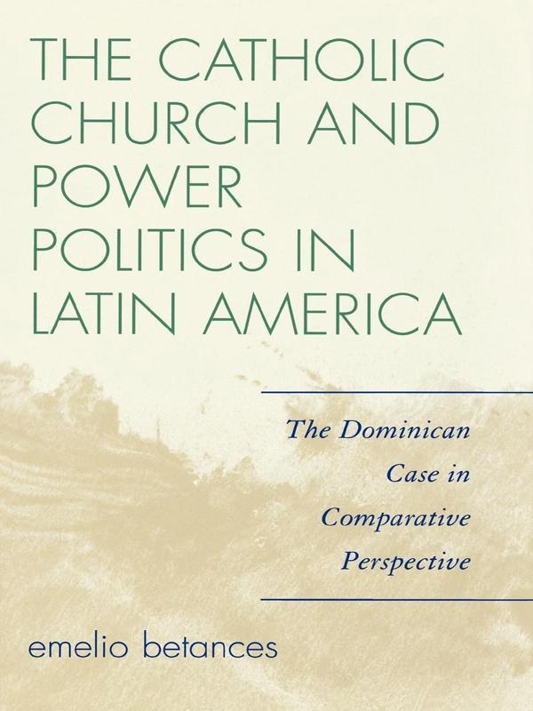 The Catholic Church and Power Politics in Latin America.pdf