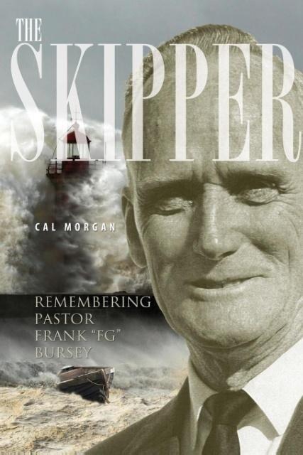 The Skipper: Remembering Pastor Frank FG Bursey.pdf