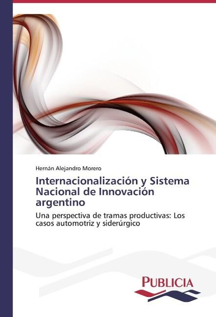 Internacionalización y Sistema Nacional de Innovación argentino.pdf