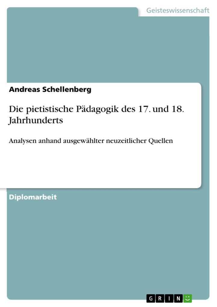 Die pietistische Pädagogik des 17. und 18. Jahrhunderts.pdf