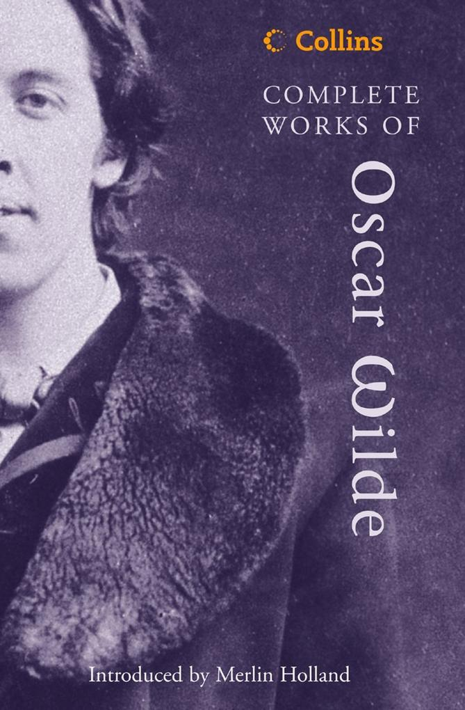 Complete Works of Oscar Wilde (Collins Classics).pdf
