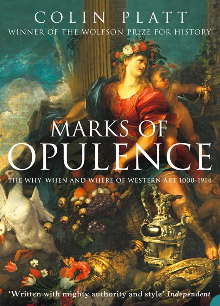 Marks of Opulence: The Why, When and Where of Western Art 1000-1914 (Text Only).pdf