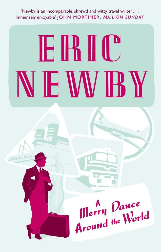 A Merry Dance Around the World With Eric Newby.pdf