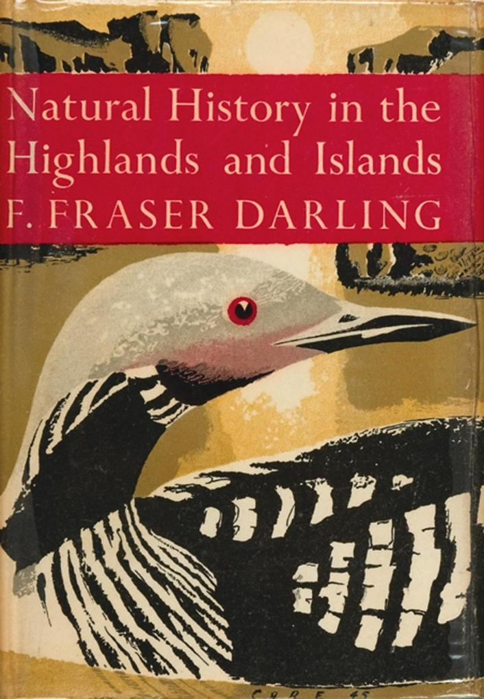 Natural History in the Highlands and Islands (Collins New Naturalist Library, Book 6).pdf