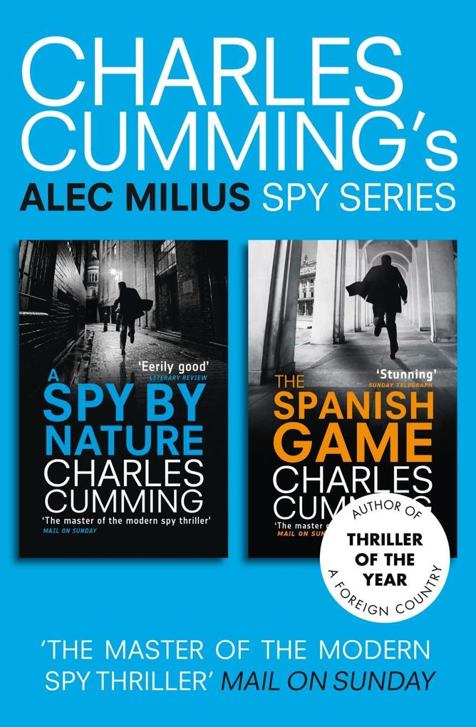 Alec Milius Spy Series Books 1 and 2: A Spy By Nature, The Spanish Game.pdf