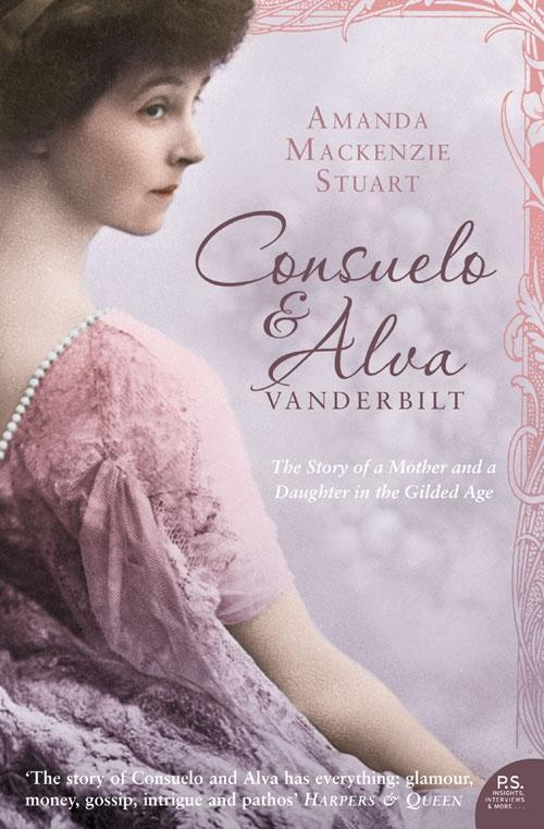 Consuelo and Alva Vanderbilt: The Story of a Mother and a Daughter in the Gilded Age (Text Only).pdf