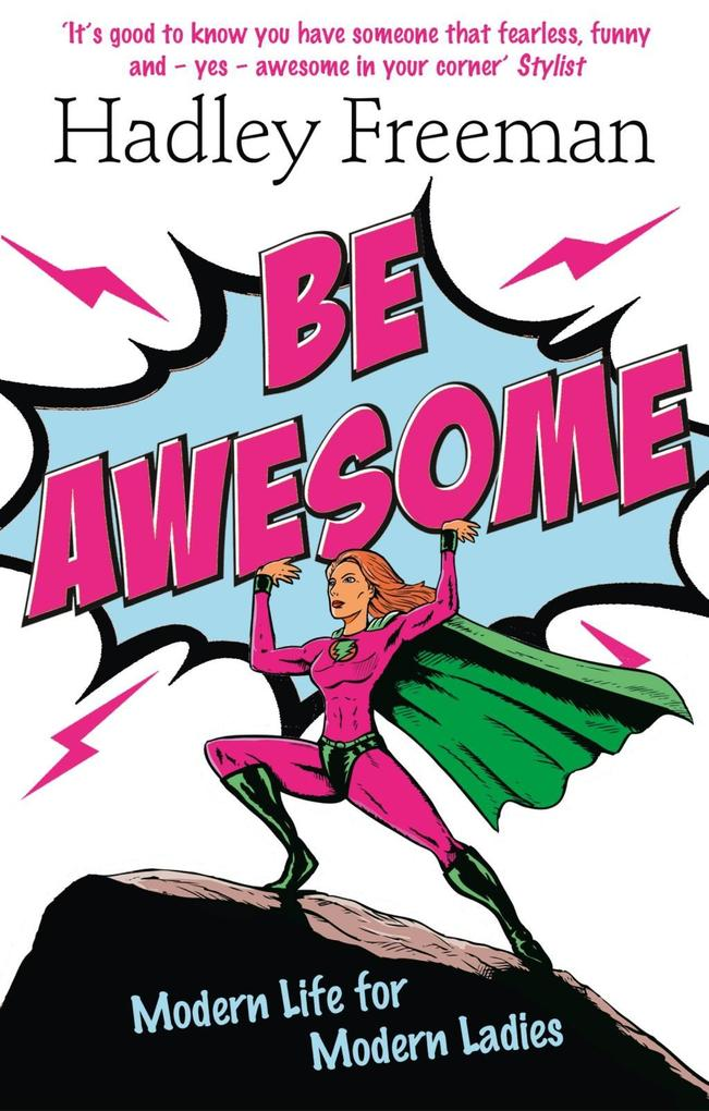 Be Awesome: Modern Life for Modern Ladies.pdf