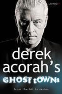 Derek Acorahs Ghost Towns.pdf