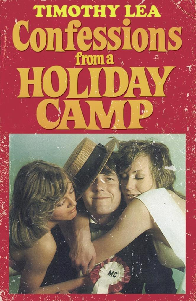 Confessions from a Holiday Camp (Confessions, Book 3).pdf