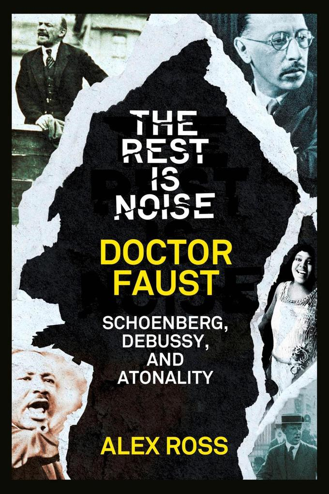 The Rest Is Noise Series: Doctor Faust: Schoenberg, Debussy, and Atonality.pdf
