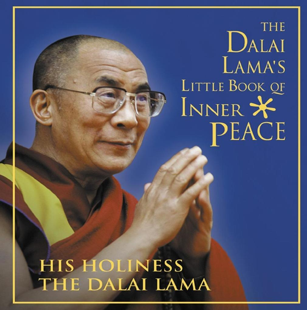 The Dalai Lamas Little Book of Inner Peace.pdf