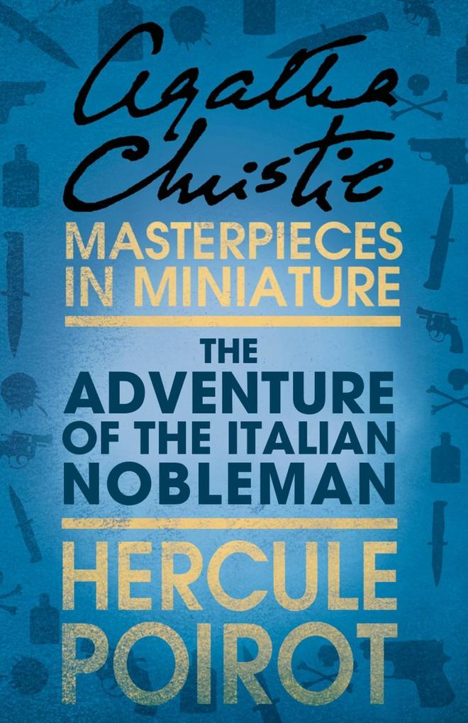 The Adventure of the Italian Nobleman: A Hercule Poirot Short Story.pdf