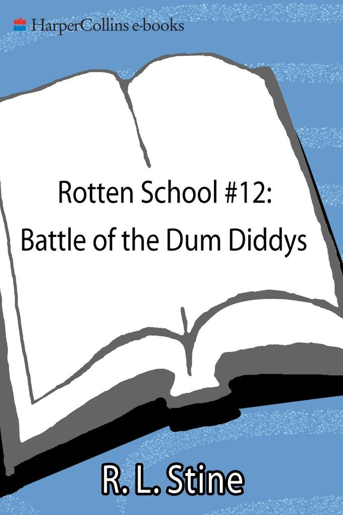 Rotten School #12: Battle of the Dum Diddys.pdf