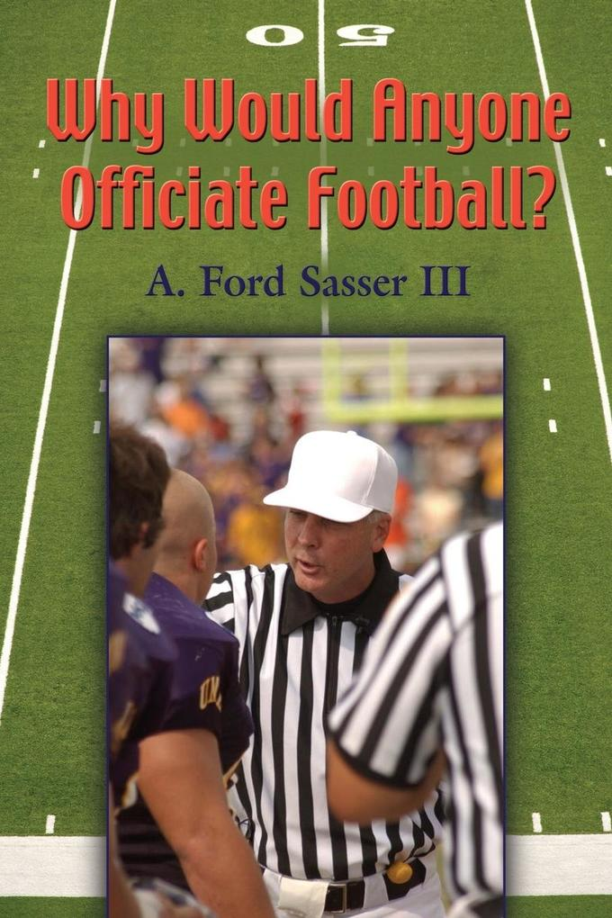 Why Would Anyone Officiate Football?.pdf
