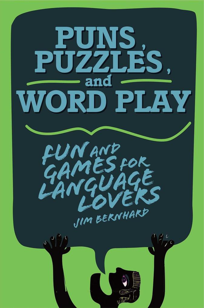 Puns, Puzzles, and Wordplay: Fun and Games for Language Lovers.pdf