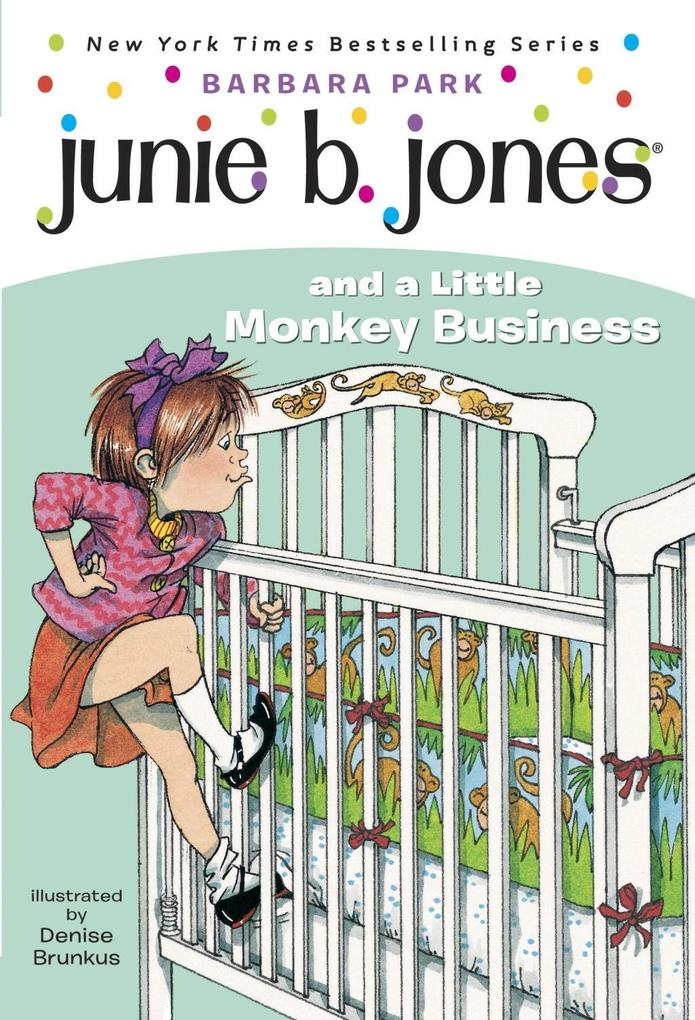 Junie B. Jones #2: Junie B. Jones and a Little Monkey Business als eBook epub