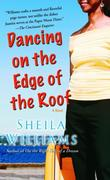 Dancing on the Edge of the Roof: A Novel (the basis for the film Juanita)