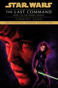 The Last Command: Star Wars Legends (The Thrawn Trilogy)