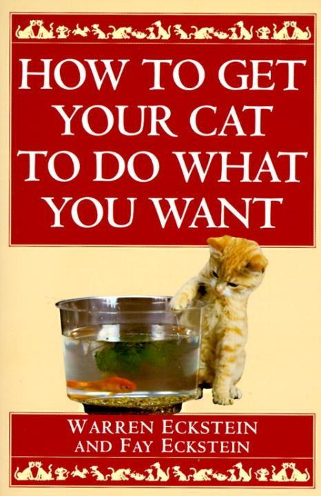 How to Get Your Cat to Do What You Want.pdf