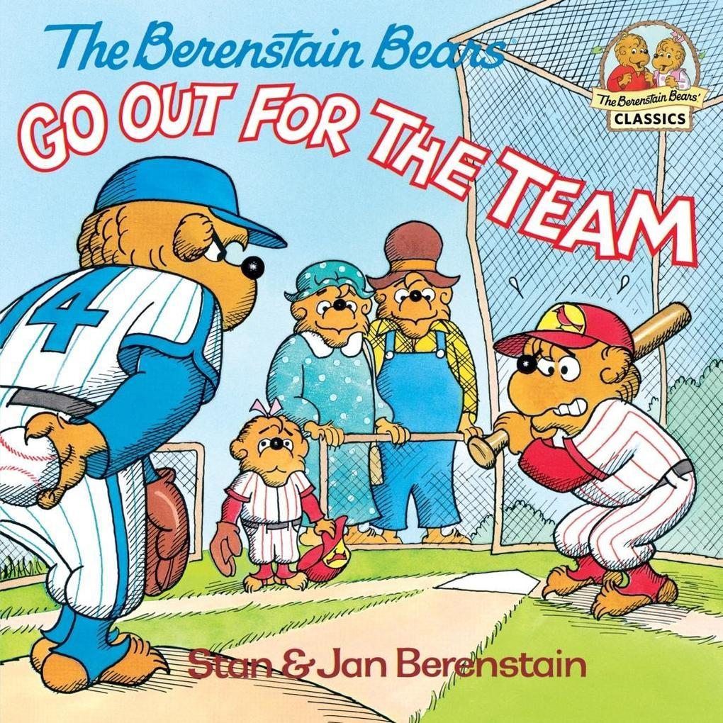 The Berenstain Bears Go Out for the Team als eBook epub