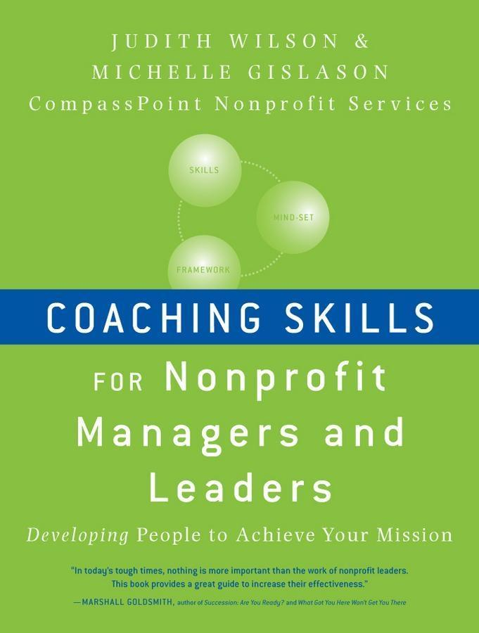 Coaching Skills for Nonprofit Managers and Leaders.pdf