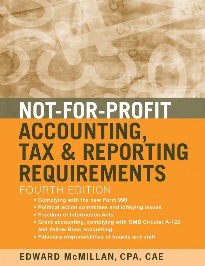 Not-for-Profit Accounting, Tax, and Reporting Requirements.pdf