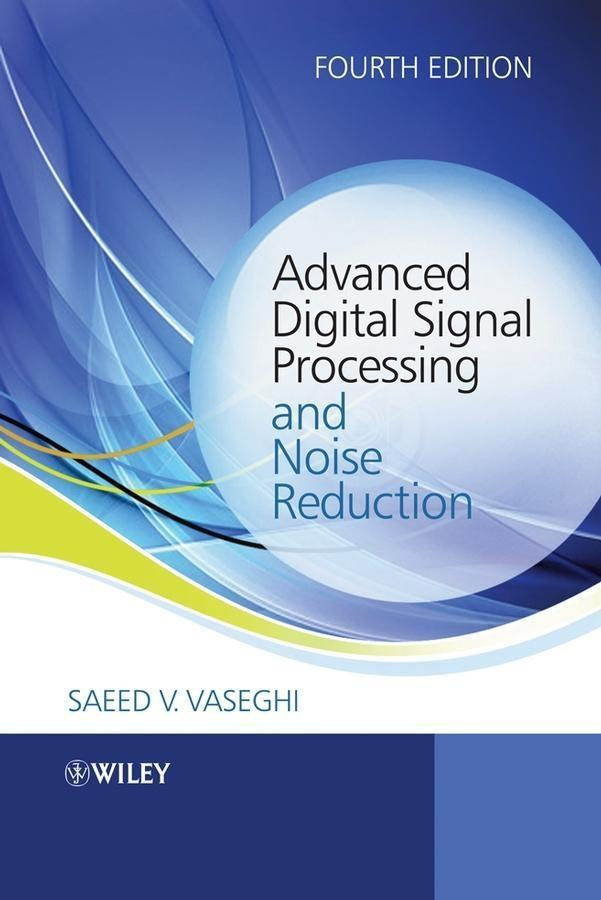 Advanced Digital Signal Processing and Noise Reduction.pdf
