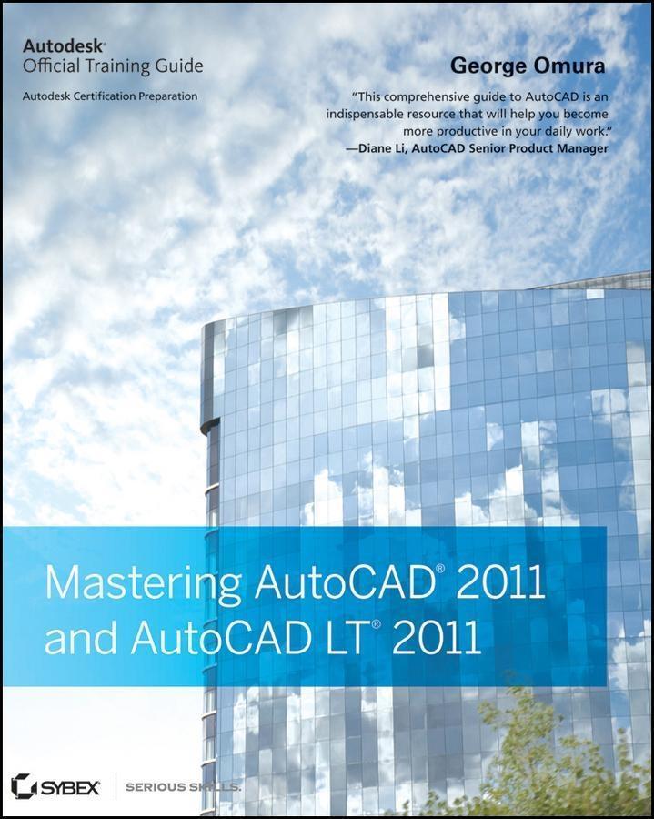 Mastering AutoCAD 2011 and AutoCAD LT 2011.pdf