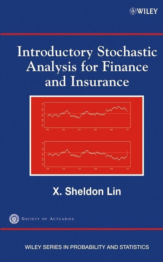Introductory Stochastic Analysis for Finance and Insurance.pdf