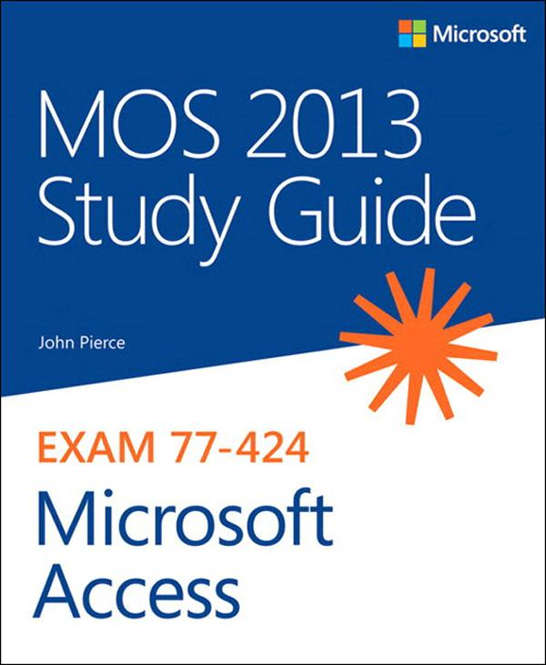 MOS 2013 Study Guide for Microsoft Access.pdf