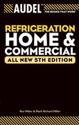 Audel Refrigeration Home and Commercial, All New