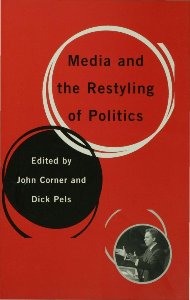 Media and the Restyling of Politics.pdf