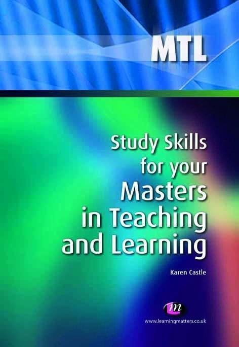 Study Skills for your Masters in Teaching and Learning.pdf