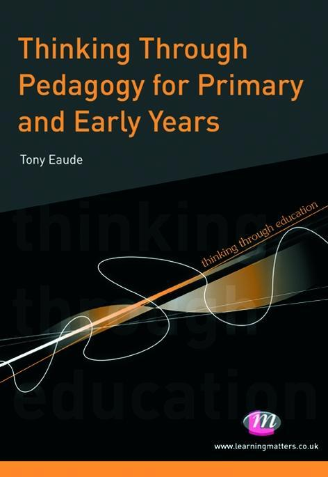 Thinking Through Pedagogy for Primary and Early Years.pdf