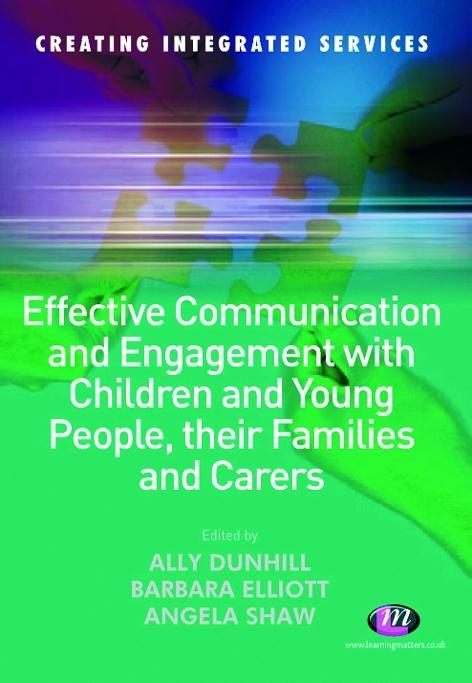 Effective Communication and Engagement with Children and Young People, their Families and Carers.pdf